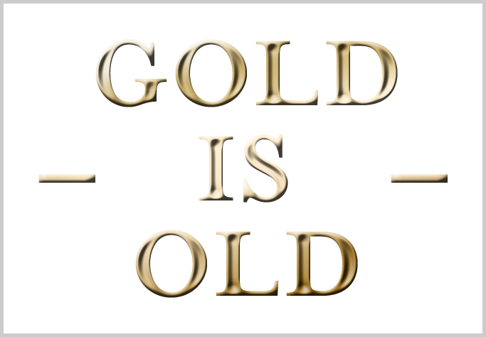 gold is old
