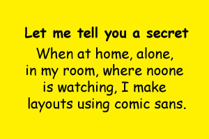 the comic sans secret